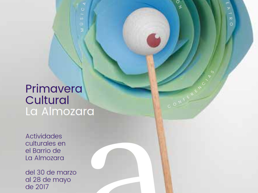 Primavera Cultural en La Almozara