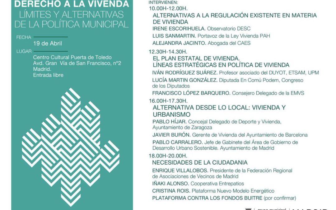 """Participamos en la jornada """"Derecho a la Vivienda: límites y alternativas de la política municipal"""""""