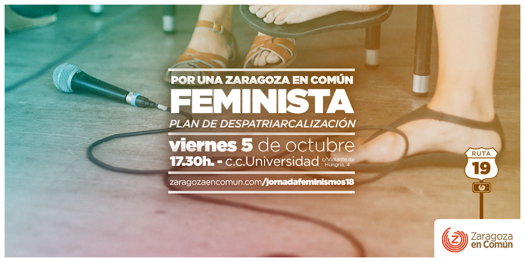 "Jornada ""Por una Zaragoza en Común Feminista"""