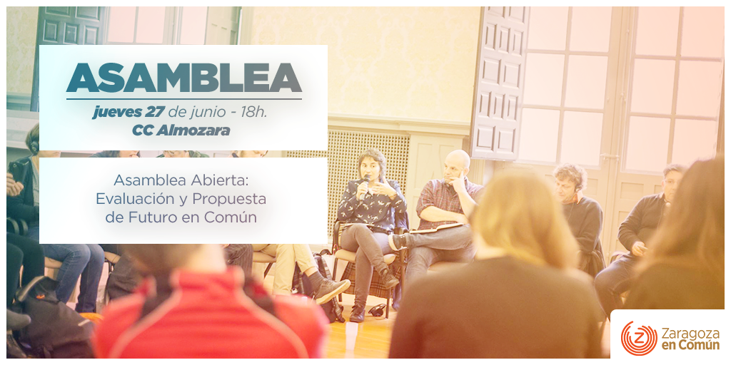 Este jueves 27, ¡ven a la Asamblea de Zaragoza en Común!